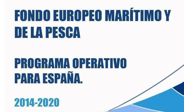 Fondo Europeo Marítimo y de la Pesca. Programa Operativo para España 2014-2020
