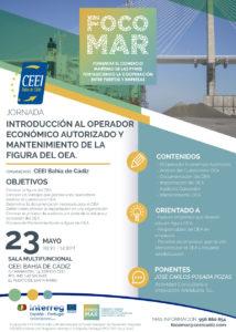 """Jornada """"INTRODUCCIÓN AL OPERADOR ECONÓMICO AUTORIZADO Y MANTENIMIENTO DE LA FIGURA DEL OEA"""" @ Sala Multifuncional, I Vivero de Empresas de CEEI Bahía de Cádiz."""