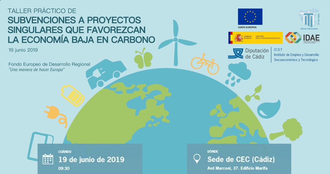 Taller Práctico de Subvenciones a Proyectos Singulares que favorezcan la Economía Baja en Carbono (EBC)