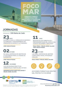 "Proyecto FOCOMAR: Jornada ""UNE 19601, Sistema de Gestión Compliance Penal Integrado con OEA"" @ CEEI Bahía de Cádiz"