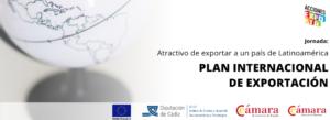 """Jornada """"Atractivos de exportar a un país de Latinoamérica"""" @ Cámara de Comercio de Jerez de la Frontera"""