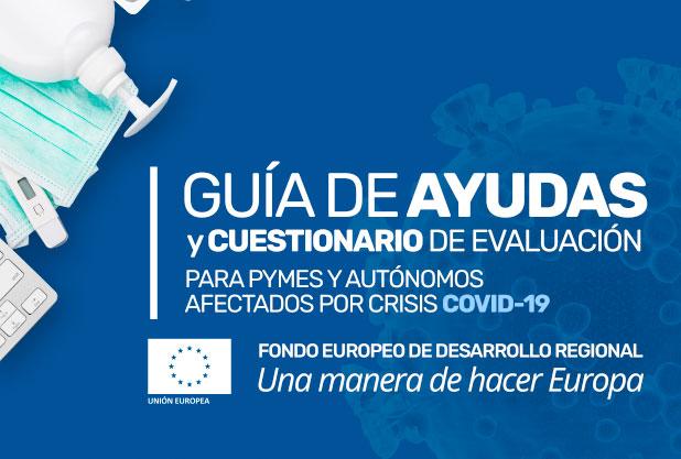 Guía de Ayudas y Cuestionario de Evaluación de Impacto para PYMES y Autónomos afectados por la crisis del COVID-19