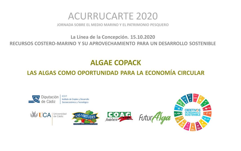 ACORRUCARTE 2020: Presentación Proyecto ALGAE-COPACK