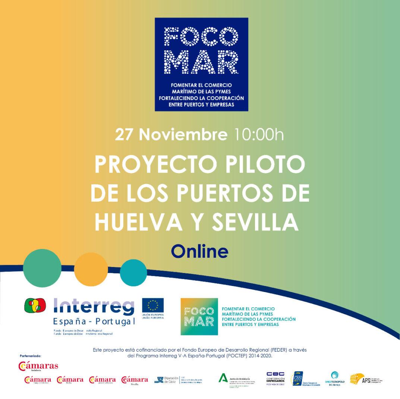 Jornada Online FOCOMAR: Presentación de Proyecto Piloto Puertos de Huelva y Sevilla