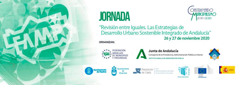 """Jornada Online: """"Revisión entre Iguales. Las Estrategias de Desarrollo Urbano Sostenible Integrado de Andalucía""""."""